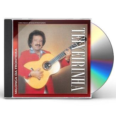 Teixeirinha MILONGA DA FRONTEIRA CD