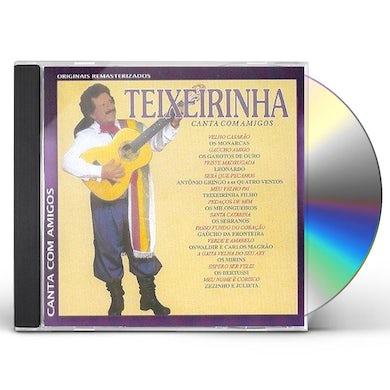 Teixeirinha CANTA COM AMIGOS CD