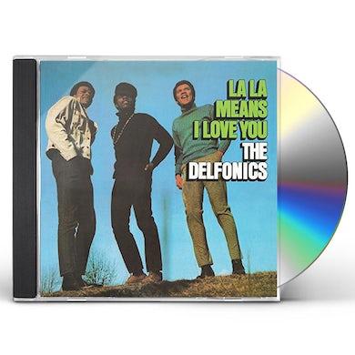 Delfonics LA LA MEANS I LOVE YOU (BONUS TRACKS EDITION) CD