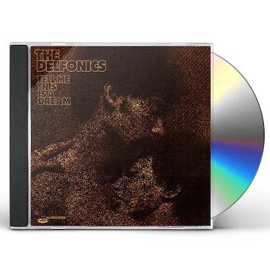 Delfonics TELL ME THIS IS A DREAM (BONUS TRACKS EDITION) CD
