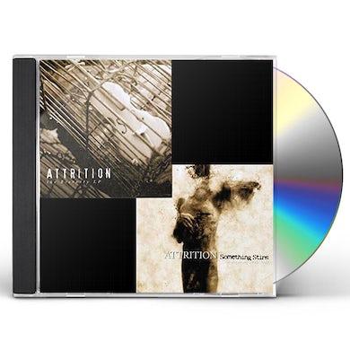 Attrition SOMETHING STIRS/ETERNITY CD
