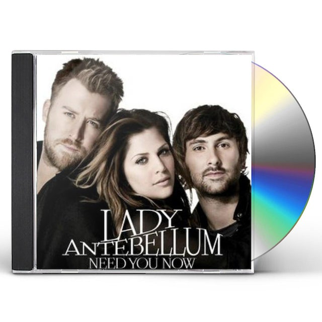 Lady A NEED YOU NOW CD