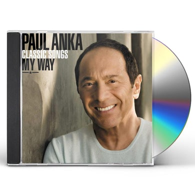 Paul Anka CLASSIC SONGS MY WAY CD
