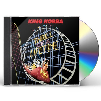 King Kobra THRILL OF A LIFETIME CD