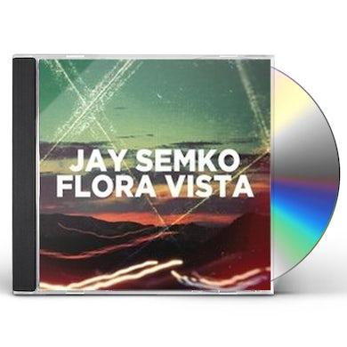 Jay Semko FLORA VISTA CD