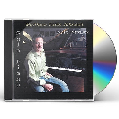 Matthew Tavis Johnson WALK WITH ME CD