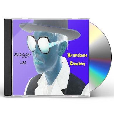 Stagger Lee BRIMSTONE COWBOY CD
