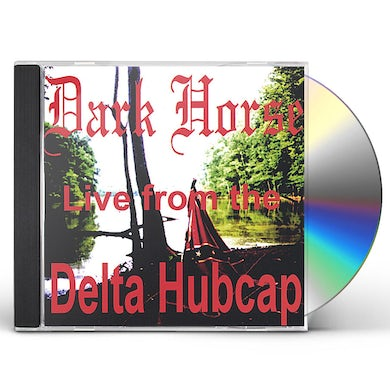Dark Horse LIVE FROM THE DELTA HUBCAP CD