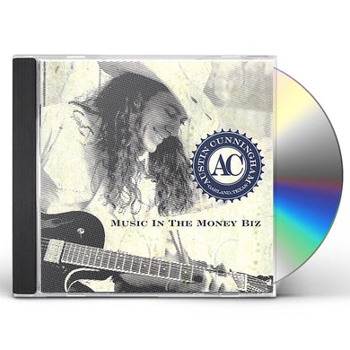 Austin Cunningham MUSIC IN THE MONEY BIZ CD