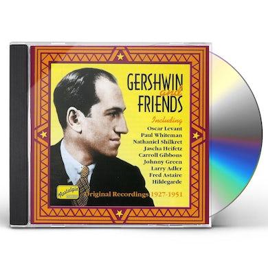 George Gershwin GERSHWIN & FRIENDS CD