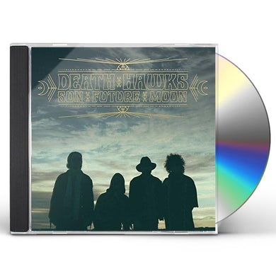 Death Hawks SUN FUTURE MOON CD