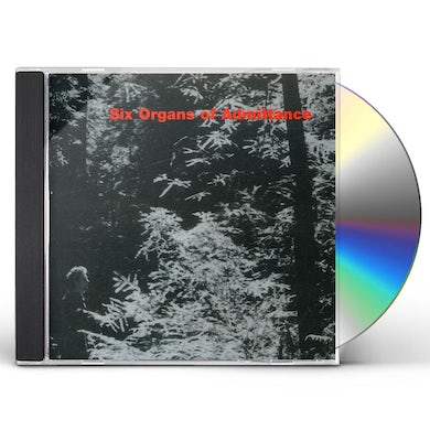 Six Organs Of Admittance CD