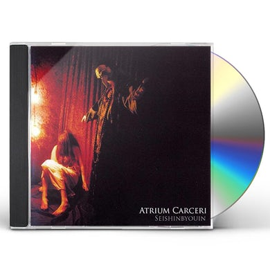 Atrium Carceri SEISHINBYOUIN CD