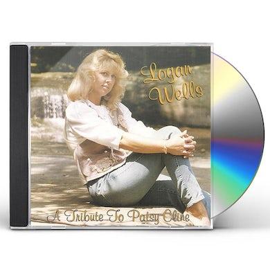 Logan Wells TRIBUTE TO PATSY CLINE CD