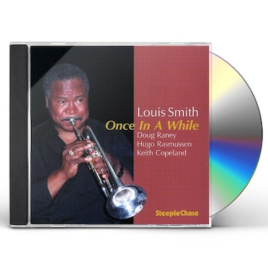 Louis Smith ONCE IN A WHILE CD