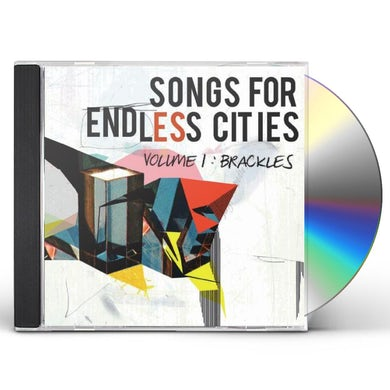 Brackles SONGS FOR ENDLESS CITIES 1 CD
