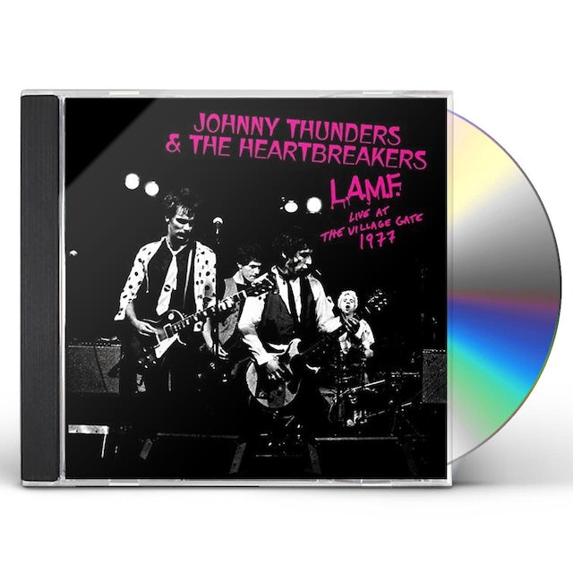Johnny Thunders & The Heartbreakers L.A.M.F. - LIVE AT THE VILLAGE GATE 1977 CD
