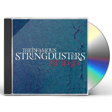The Infamous Stringdusters LET IT GO CD