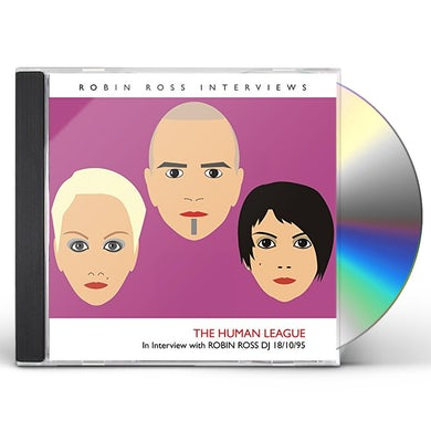 The Human League INTERVIEW WITH ROBIN ROSS 18/10/95 CD