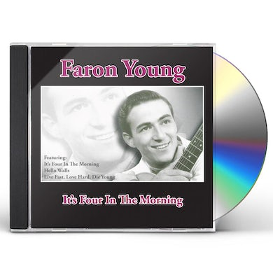 Faron Young IT'S FOUR IN THE MORNING CD