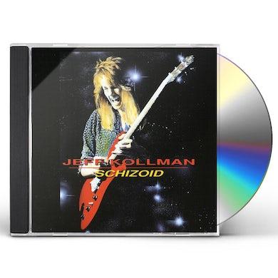 Jeff Kollman SCHIZOID CD