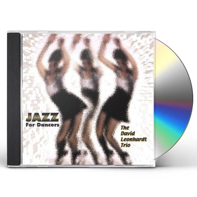 David Leonhardt JAZZ FOR DANCERS CD