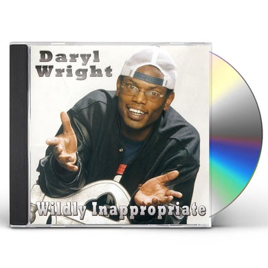 Daryl Wright WILDLY INAPPROPRIATE CD