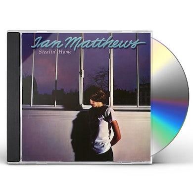 Iain Matthews STEALIN HOME CD