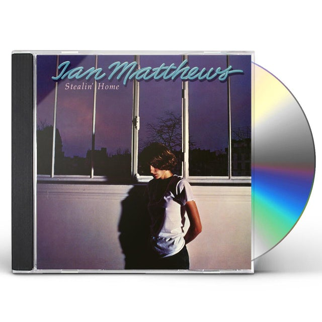 Iain Matthews STEALIN HOME CD