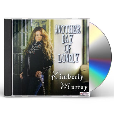 Kimberly Murray ANOTHER DAY OF LONELY CD
