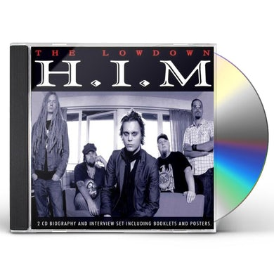 Him LOWDOWN UNAUTHORIZED CD