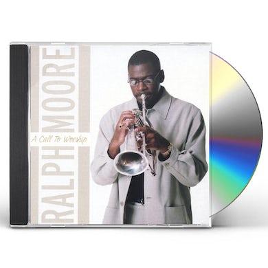 Ralph Moore CALL TO WORSHIP CD