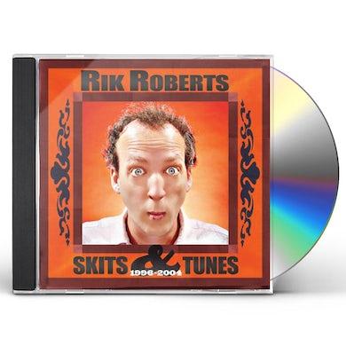 Rik Roberts SKITS & TUNES 1996-2004 CD