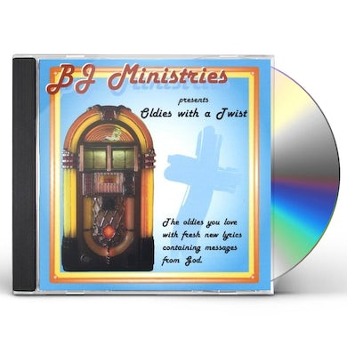 BJ OLDIES WITH A TWIST CD