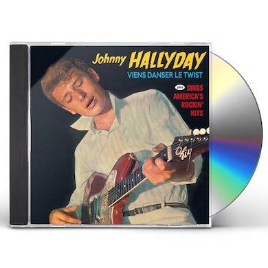 Johnny Hallyday VIENS DANSER LE TWIST / SINGS AMERICA'S ROCKIN CD