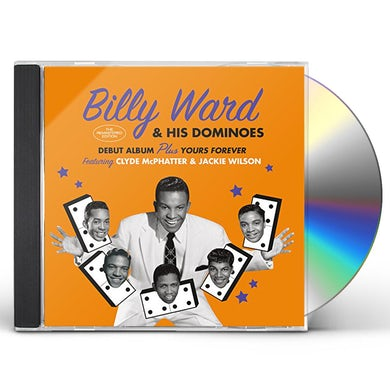 Billy Ward & His Dominoes DEBUT ALBUM / YOURS FOREVER CD