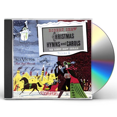 Robert Shaw CHRISTMAS HYMNS & CAROLS VOLUME II CD