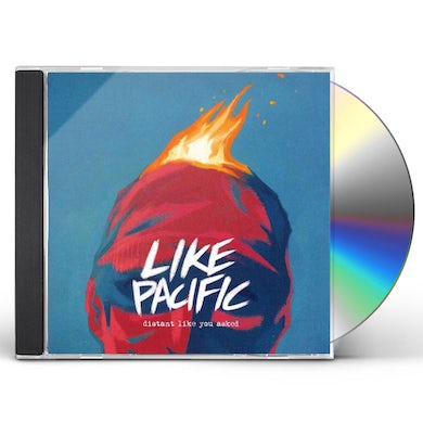 Like Pacific Distant Like You Asked CD