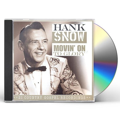 Hank Snow MOVIN ON THE GLORY CD