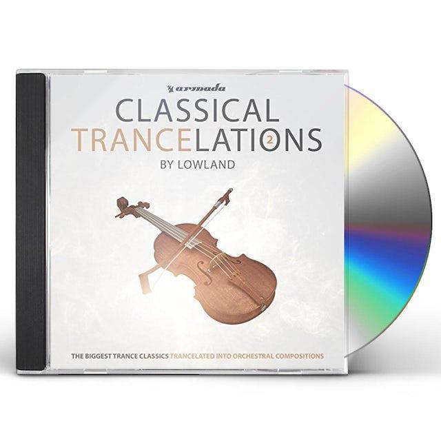 Lowland CLASSICAL TRANCELATIONS 2 CD