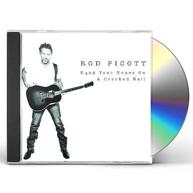 Rod Picott HANG YOUR HOPES ON A CROOKED NAIL CD