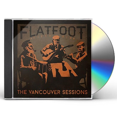 Flatfoot 56 VANCOUVER SESSIONS CD