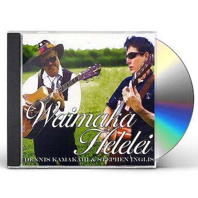 Dennis Kamakahi WAIMAKA HELELEI CD