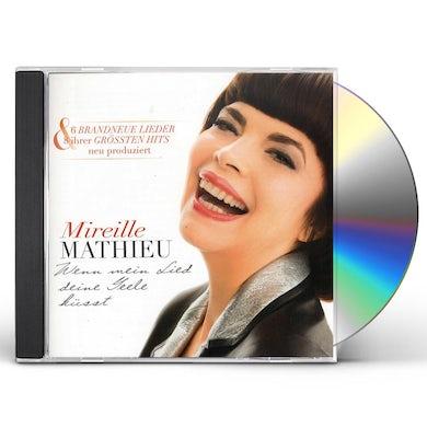 Mireille Mathieu WENN MEIN LIED DEINE SEELE KUSST CD