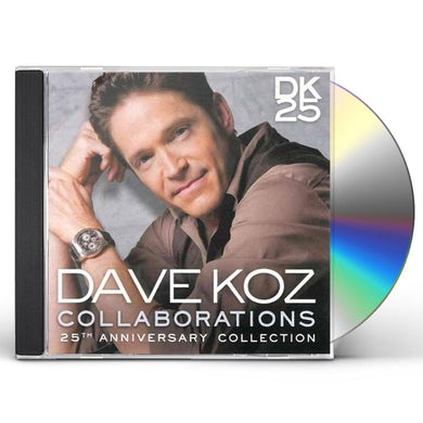 Dave Koz COLLABORATIONS: 25TH ANNIVERSARY COLLECTION CD