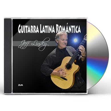 Jeff Linsky GUITARRA LATINA ROMANTICA (ROMANTIC LATIN GUITAR) CD
