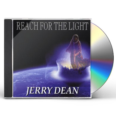 Jerry Dean REACH FOR THE LIGHT CD