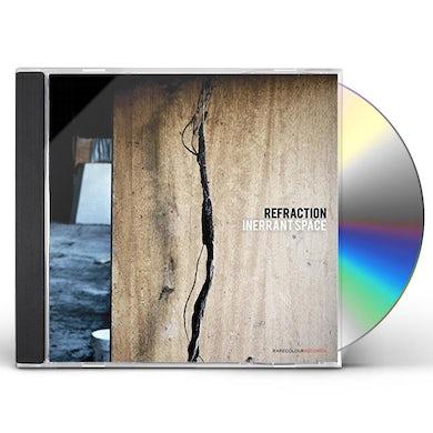 Refraction INERRANT SPACE CD