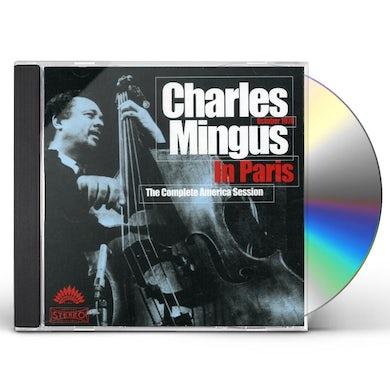 CHARLES MINGUS IN PARIS COMPLETE AMERICA SESSION CD