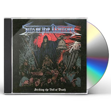 Sins Of The Damned STRIKING THE BELL OF DEATH CD